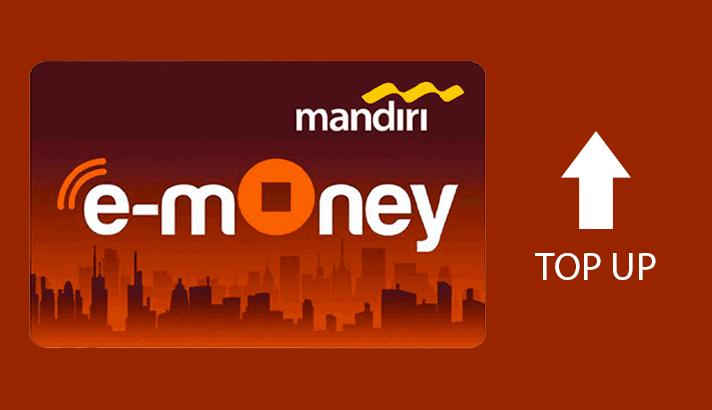 Top up e-money mandiri dengan mudah dan cepat