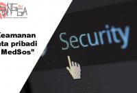 6 tips menjaga keamanan data pribadi di media sosial