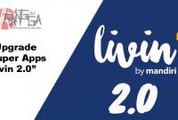 Bank mandiri akan upgrade Livin menjadi Super Apps Livin 2.0