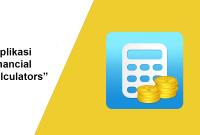 Aplikasi financial calculators gratis dan sangat manfaat